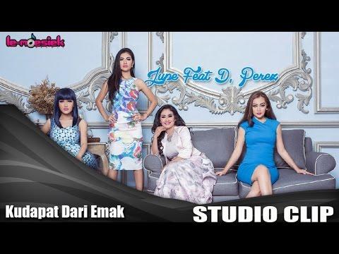 download lagu Jupe Feat D'Perez - Ku Dapat Dari Emak Studio gratis