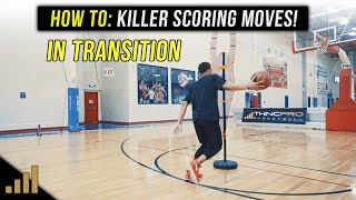 How to: KILLER 1 on 1 Basketball Moves to use in Transition!
