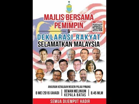 """DEKLARASI RAKYAT """"SELAMATKAN MALAYSIA"""" - DEWAN MELINIUM, KEPALA BATAS PENANG"""