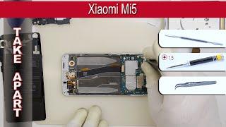 How to disassemble 📱 Xiaomi Mi5 Take apart Tutorial