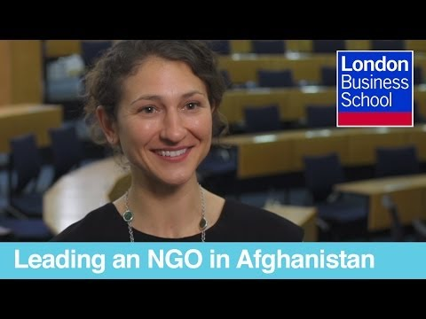 Leading an NGO in Afghanistan After an MBA at London Business School | London Business School