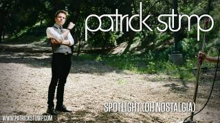 Patrick Stump - Spotlight (New Regrets)