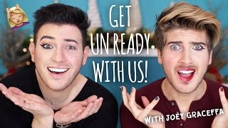 GET UNREADY WITH US Feat. JOEY GRACEFFA!!!