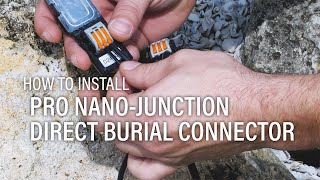 How to install VOLT® Pro Nano-Junction Direct Burial Connector 3-Way | 2-Pack
