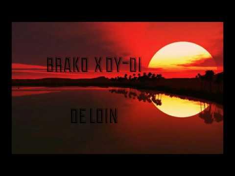 BRAKO x DY-DI De Loin #1