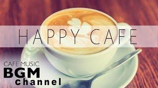 #HAPPY CAFE MUSIC# Jazz & Bossa Nova MIX - Instrumental Music For Work, Study