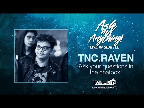 Ask Me Anything Live in Seatle | TNC.Raven| The International 7 Dota 2 Championship | PH Coverage