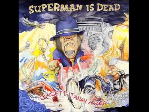 Superman Is Dead ~ Sunset di Tanah Anarki FULL ALBUM 2014