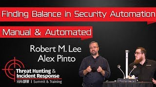 Finding the Balance in Security Automation - SANS Threat Hunting Summit 2018