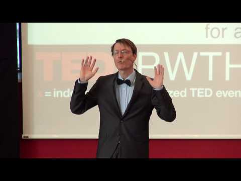 Healthcare systems for a better social world | Karl Lauterbach | TEDxRWTHAachen