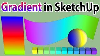 Gradient Color In SketchUp