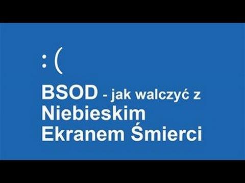BSOD - Jak Walczyć Z Niebieskim Ekranem Śmierci?