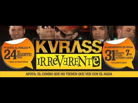 El Clavo - Lo Nuevo De Kvrass (IRREVERENTE)