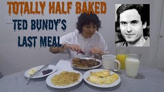 Serial Killer Ted Bundy's Last Meal