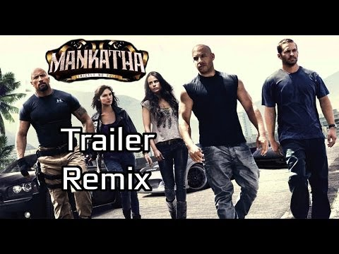 Mankatha Trailer - Fast and Furious Remix