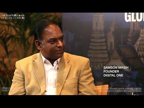 """michael talks tech"" with  SAMSON MASIH Founder at Digital One, GMASA Bangkok 2016"
