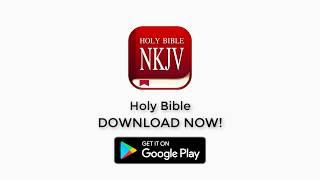 NKJV Bible, New King James Bible Offline, Audio, Free Download Now!