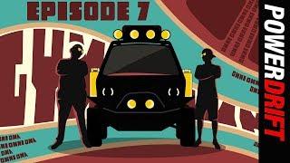 A van with a plan : Holy Shift : Episode 7 : PowerDrift