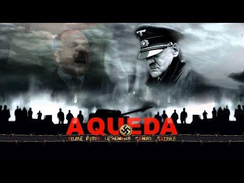 A QUEDA. As últimas horas de Adolf Hitler. Filme Completo Dublado