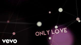 Jordan Smith - Only Love (Lyric Video) 4.1 MB