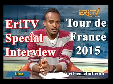EriTV Special Sport Interview about Eritrean Cyclists in Tour de France 2015 - Eritrea