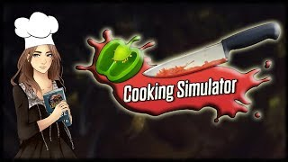 Trying out: Cooking Simulator