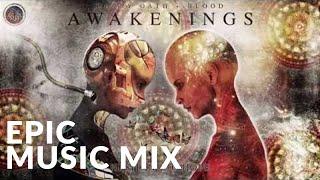 AWAKENINGS - Epic Emotional & Inspirational Music Mix   for Relaxing, Working, Meditation, Studying