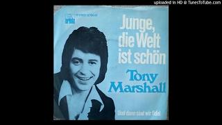 Tony Marshall - Junge,die Welt Ist Schoen
