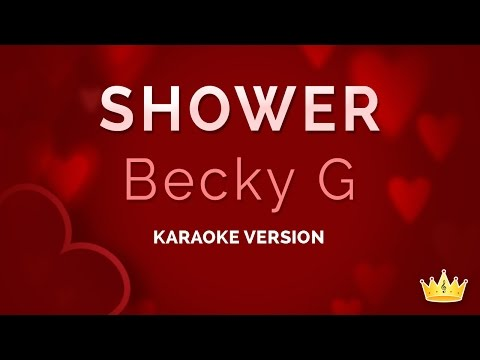 Becky G - Shower (karaoke Version) video
