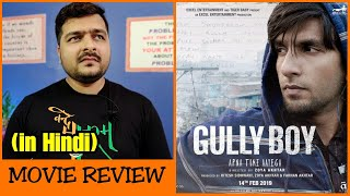 Gully Boy - Movie Review
