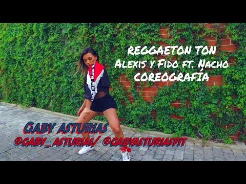 REGGAETON TON - Alexis y Fido & Nacho / COREOGRAFIA / Gaby Asturias