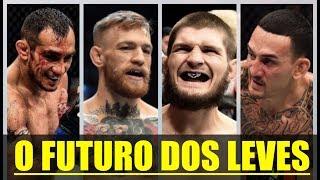Khabib, McGregor, Ferguson Holloway e o futuro dos leves do UFC