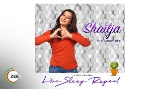 Shailja,The Bossy Girlfriend | Love, Sleep,Repeat | Promo | A ZEE5 Original | Streaming Now On ZEE5