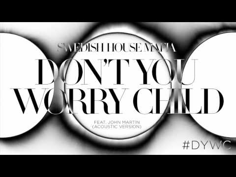 Swedish House Mafia - Don't You Worry Child Ft John Martin (acoustic Version) video