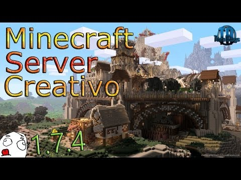 Minecraft Server Creativo 1.7.4 | No Premium - No hamachi - 24/7