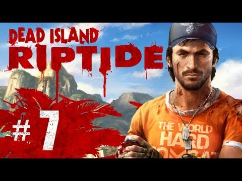 Dead Island Riptide Gameplay Walkthrough Part 7 - $700 Pain Killers