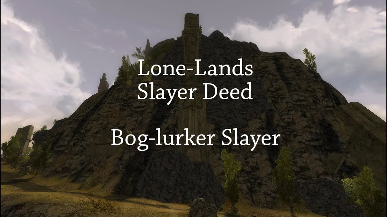 Land Deeds Lotro Lone-lands Slayer Deed