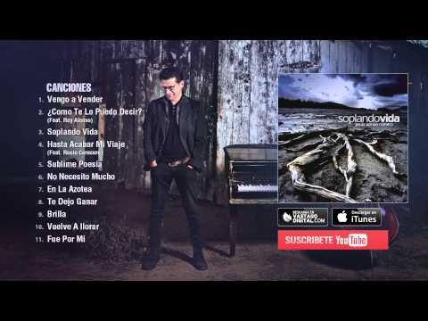 Soplando Vida - Jesús Adrián Romero - Album Completo