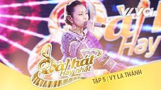 Người Mông - Vy La Thành | Tập 5 Sing My Song - Bài Hát Hay Nhất 2016 [Official]