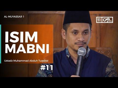Al-Muyassar (11) : Isim Mabni - Ustadz M Abduh Tuasikal