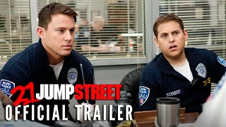 21 Jump Street (2012) - Official Trailer