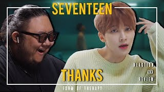 """Producer Reacts to SEVENTEEN """"Thanks"""""""