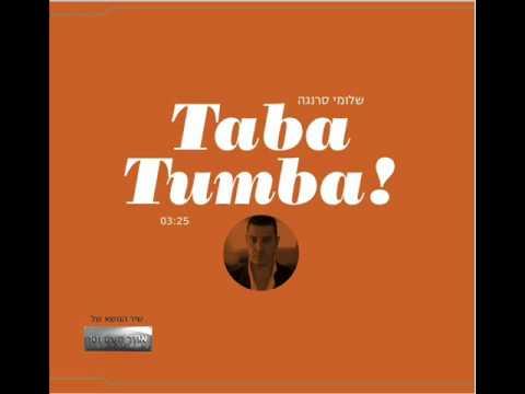 שלומי סרנגה Taba Tumba