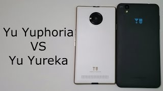 Micromax Yu Yuphoria VS Yu Yureka- Detailed Comparison
