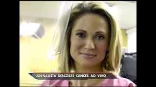 Jornalista descobre que tem câncer na televisão
