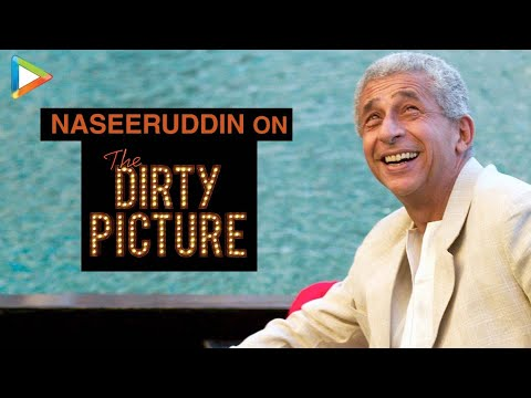 Naseeruddin Shah on 'The Dirty Picture' - Exclusive Interview Part 1