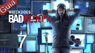 Watch Dogs Bad Blood DLC parte 7 Español PS4