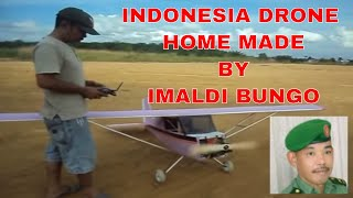 INDONESIA DRONE HOMEMADE BY IMALDI BUNGO