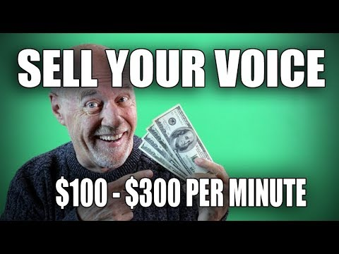 SELL YOUR VOICE. Making Money with Your Voice