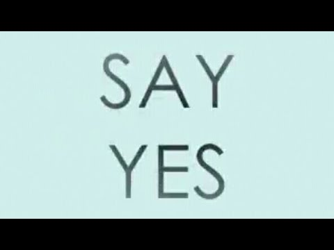 Say Yes Lyrics- Michelle Williams ft. Beyonce, Kelly Rowland
